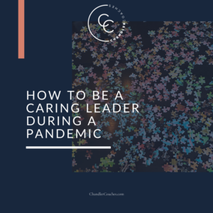Caring Leader During Pandemic